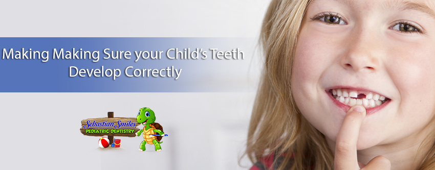 Making-Sure-your-Child's-Teeth-Develop-Correctly